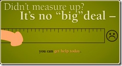 I don't quite measure up